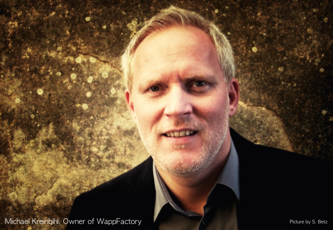 Michael Kreinbihl, Owner WappFactory
